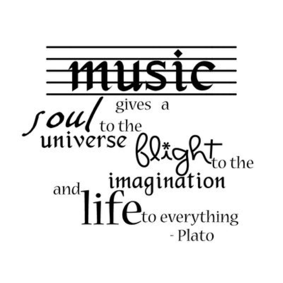 This quote is absolutely perfect! # Plato # music
