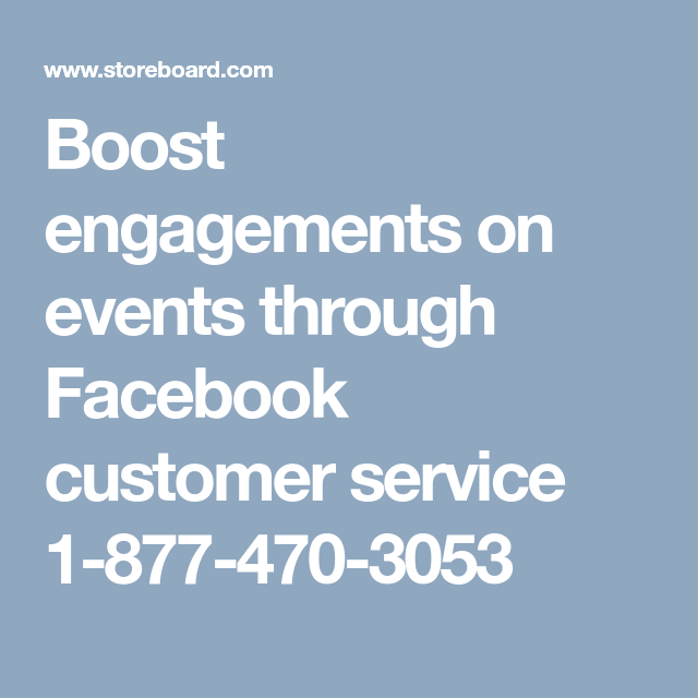 boost engagements on events through facebook customer service 1 877 470 3053
