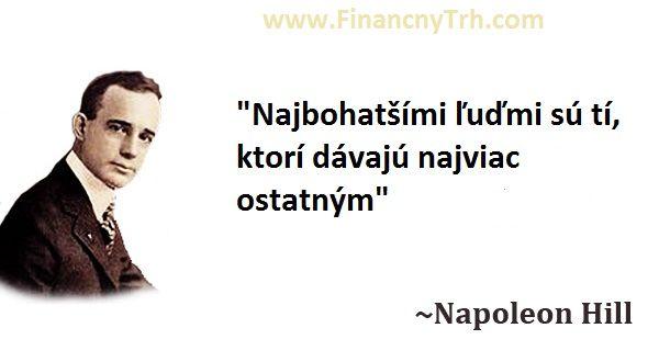 """Obrázok Citátu: """"Najbohatšími ľuďmi sú tí, ktorí dávajú najviac ostatným"""" - Napoleon Hill - FinancnyTrh.com"""