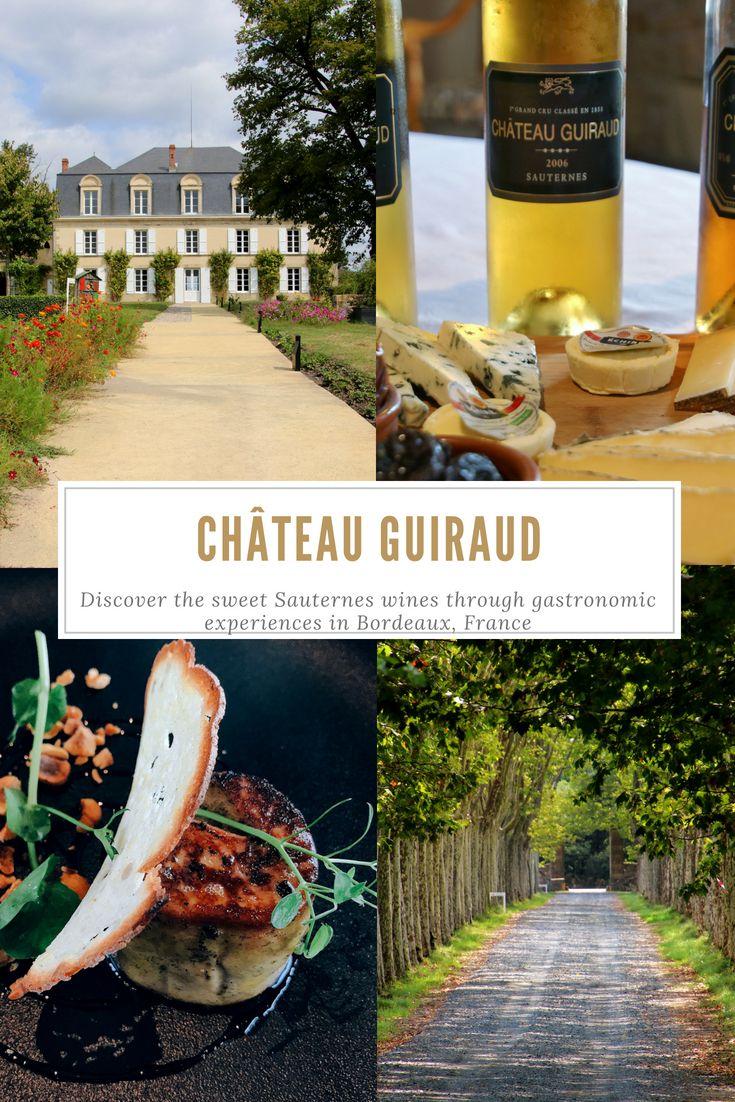 Enjoy A Sauternes And Cheeses Pairing Workshop At Chteau Guiraud An 1855 Premier Cru Class