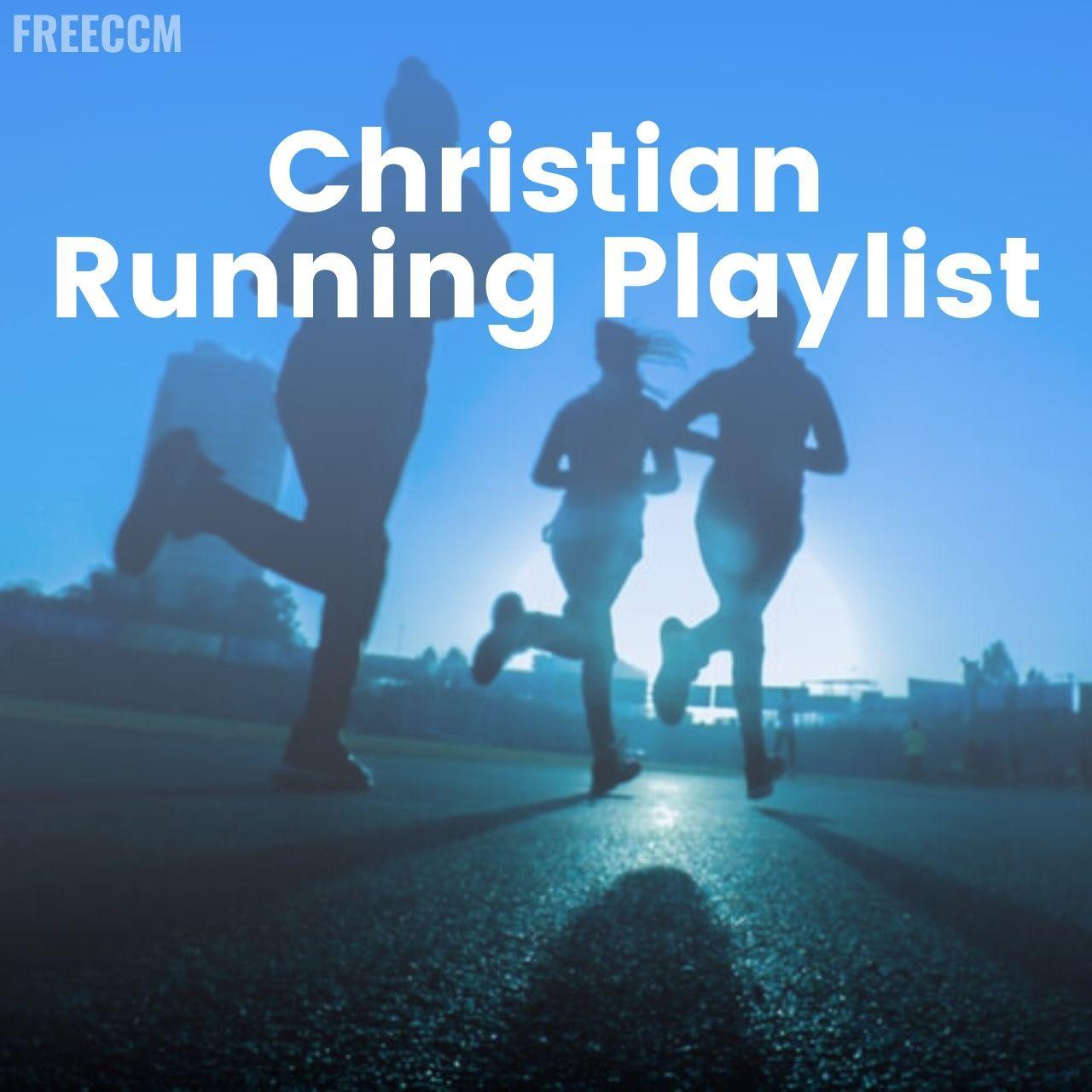 Christian Running Playlist Running Playlist Running Songs Playlists Christian Workout Songs