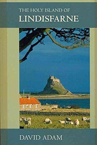 The Holy Island of Lindisfarne by David Adam https://www ...