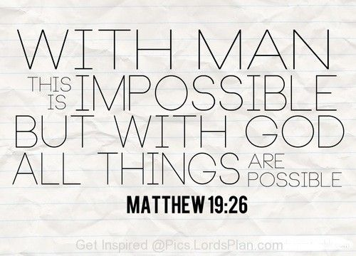 With God All Things Are Possible Prayer Quotes Pinterest