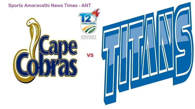 CSA T20 Challenge 2019 Cape Cobras vs Titans 22nd Match