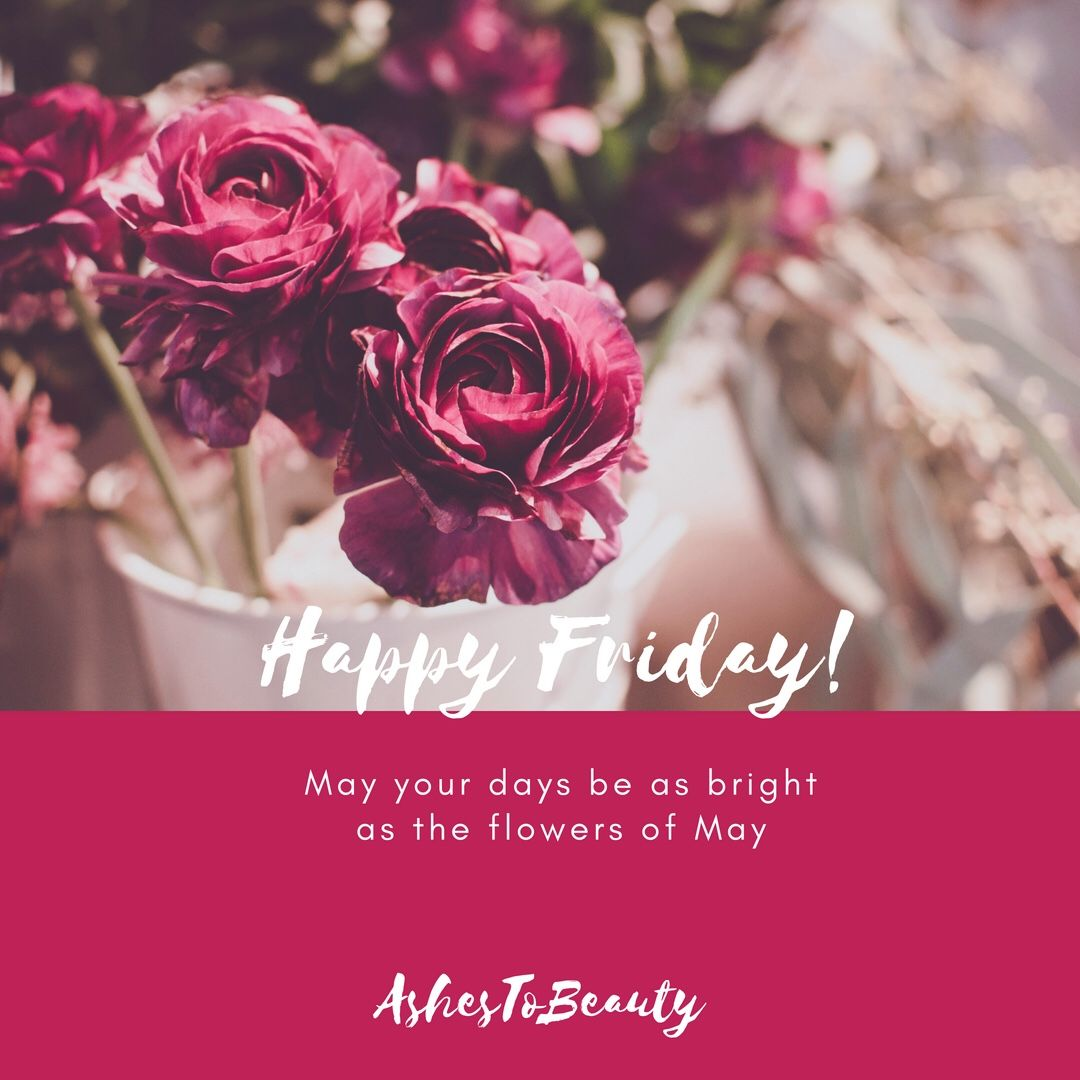 Happy Friday😊 Flower quotes, Flowers quotes tumblr, Flowers