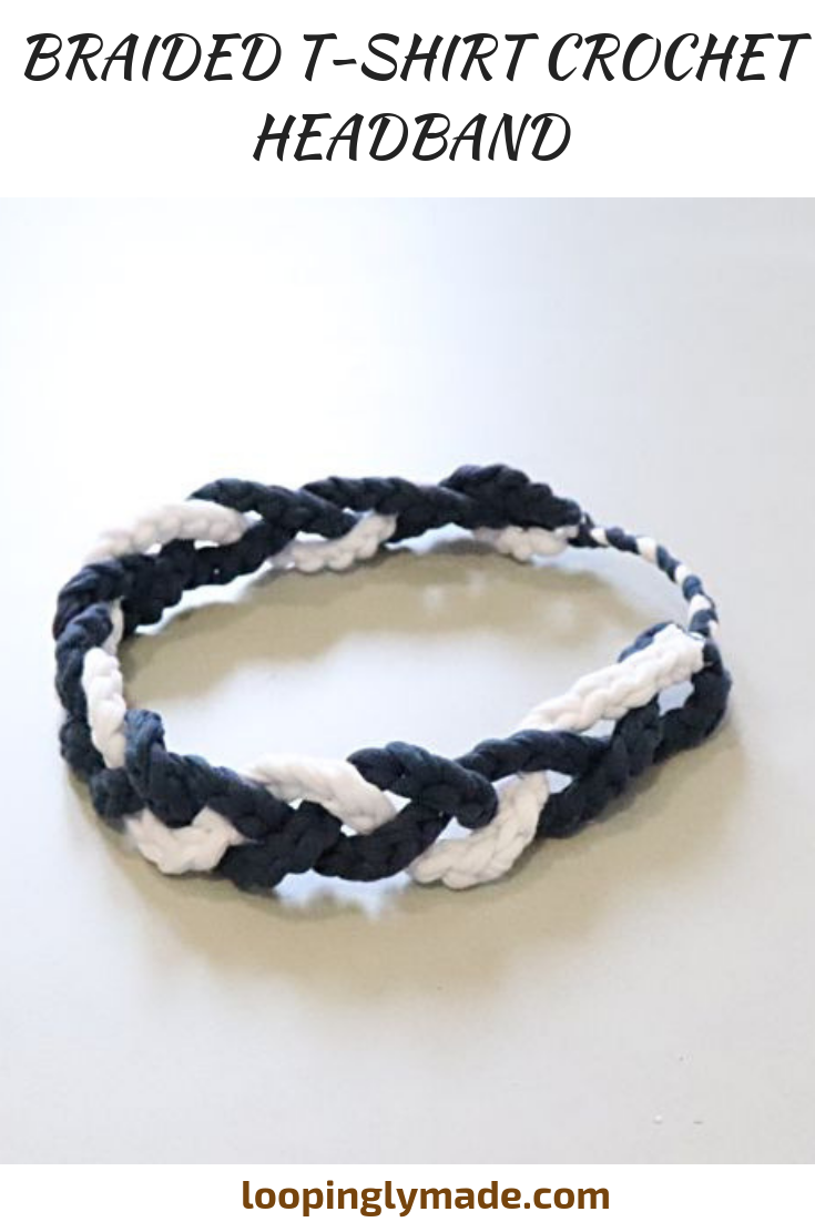 This d.i.y tshirt crochet headband is a super fun project for upcycling. So, instead of throwing out your old t-shirts, cut them up and make this braided headband. Try it!  #loopinglymade #diy #diyheadband #tshirtheadband #crochetheadband #tshirtyarn #pinit #crochetedheadbands