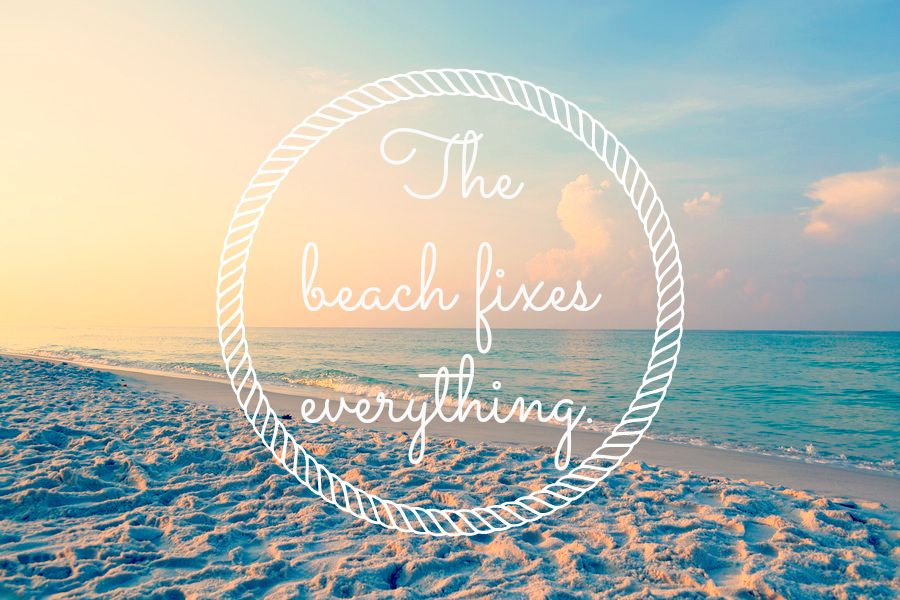 The #beach Fixes Everything.