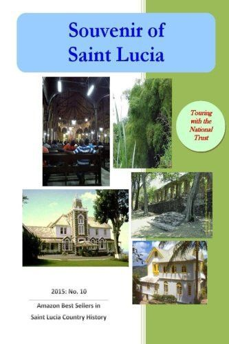 Souvenir of Saint Lucia (c): Touring with the Trust