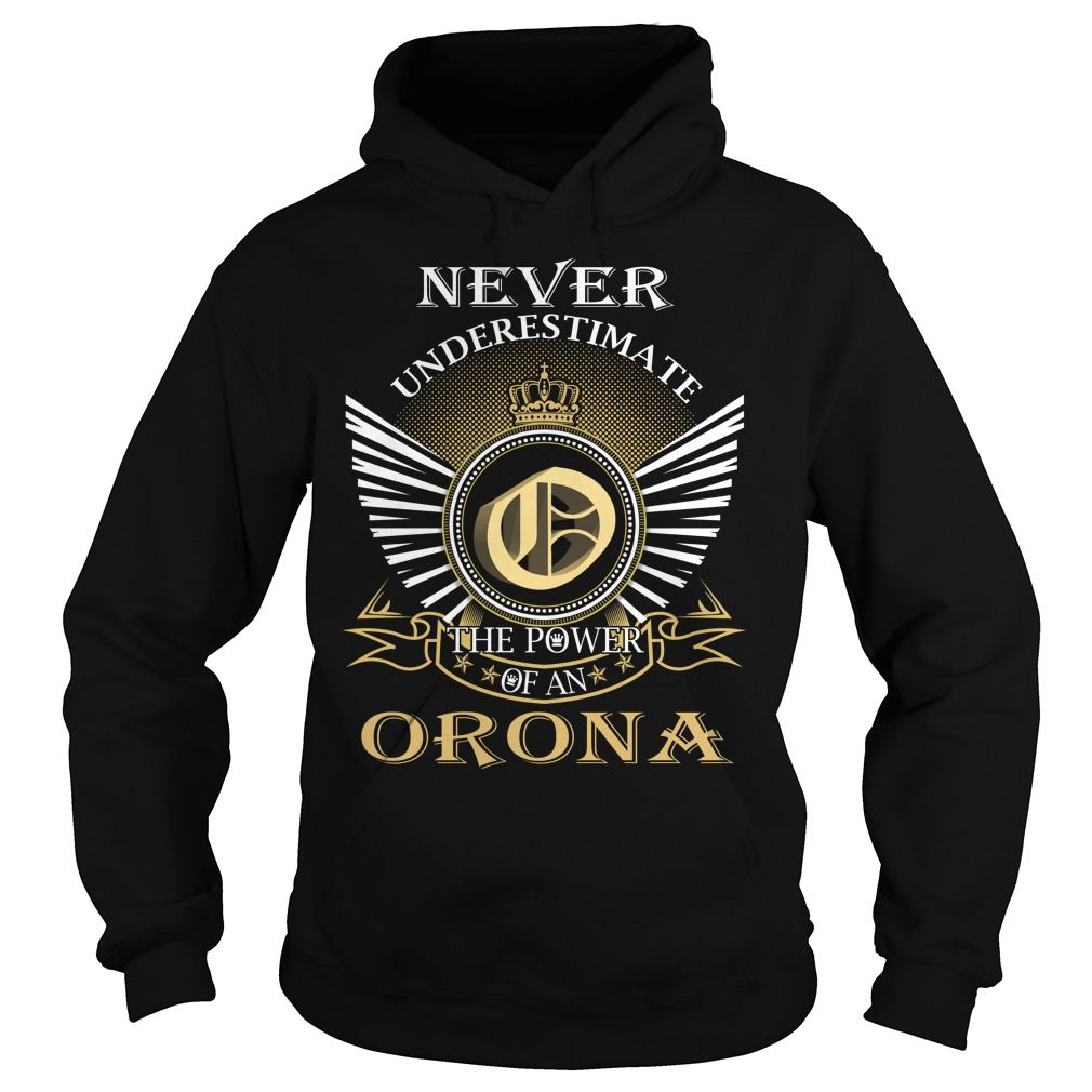 Never Underestimate The Power of an ORONA - Last Name, Surname T-Shirt