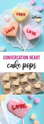 How fun! Make conversation heart cake pops for Valentine's Day! Easy Valentine t...