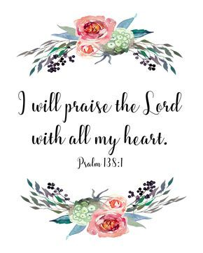 I will praise the Lord with all my heart Psalm 138:1 digital   Etsy