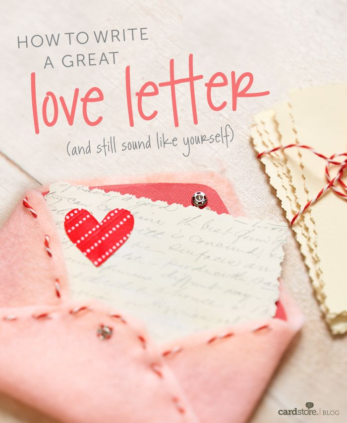 How to write a love letter and still sound like yourself Blog