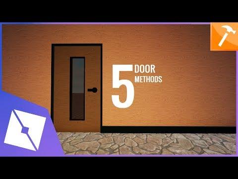 Roblox Tutorial 5 Door Methods Youtube Roblox Tutorial Method