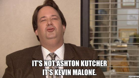 Kevin Malone Best Tv Office Quotes I Movie