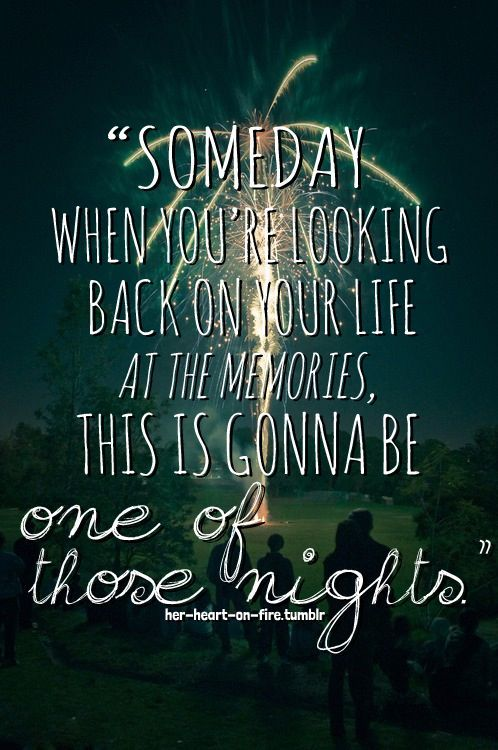 Those Were The Nights Quotessayings Pinterest Country