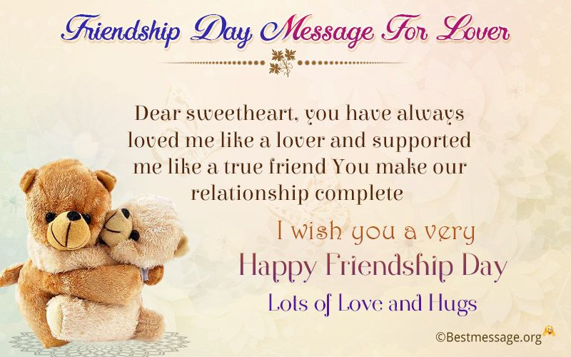 Heart Touching Friendship Day Message For Lover Girlfriend And