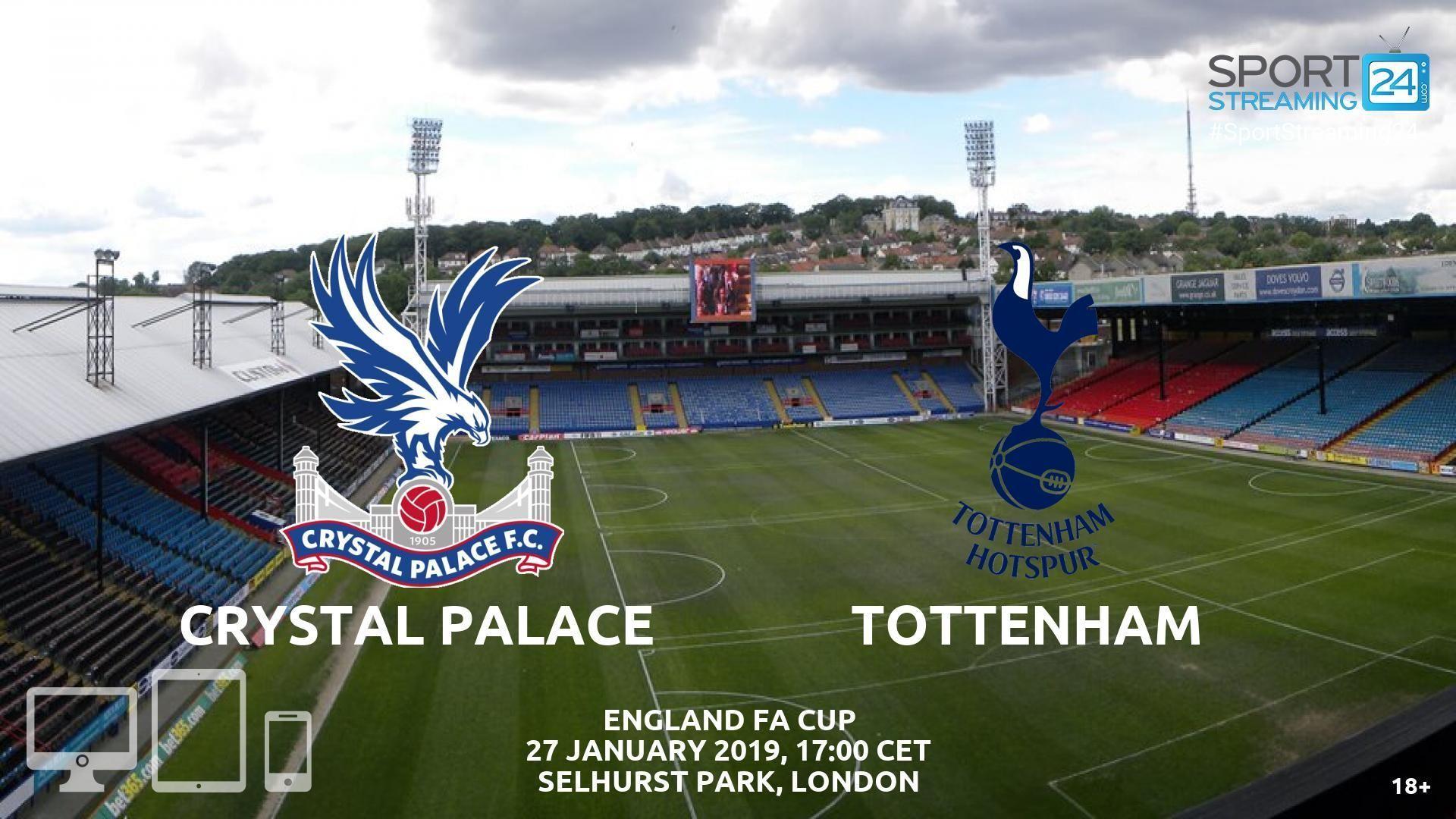 Crystal Palace v Tottenham Live Streaming Football
