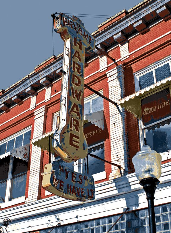 Bryant Hardware Arkansas City Kansas The Reference For This Sign Was Taken While On A Road Trip With My Son From A Arkansas City Arkansas City Kansas Kansas