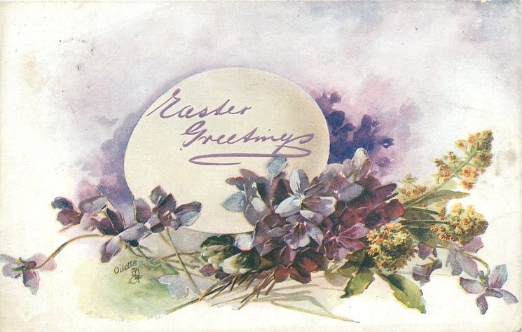 EASTER GREETINGS, egg with violets in front, three spays of yellow and red mignionette to right