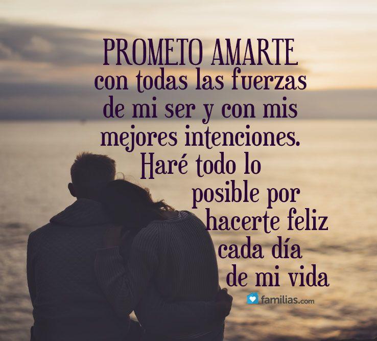 Prometo Hacerte Feliz Siempre Teamo Esposo Mio Y Amarte
