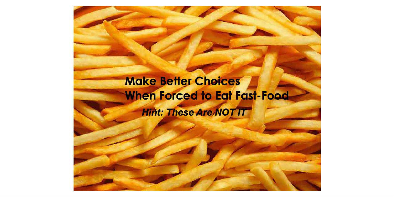 How To Eat When Forced to Eat Fast Food! by Mike Geary Author Truth About Abs