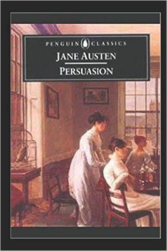 Persuasion: Jane Austen: 9781520318776: Amazon.com: Books