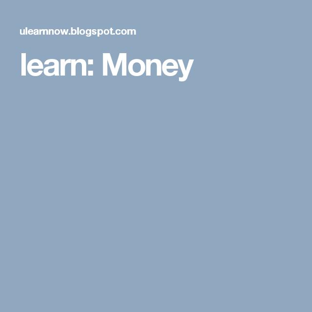 learn: Money
