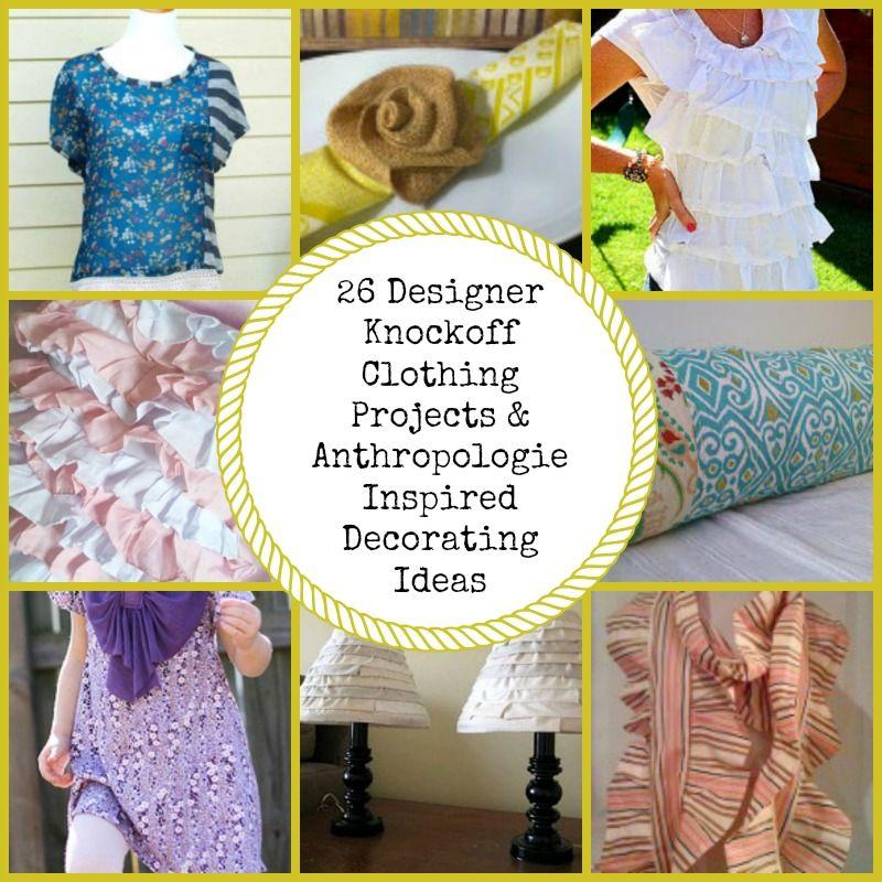 Designer Knockoffs: 26 DIY Anthropologie Clothes & Decor