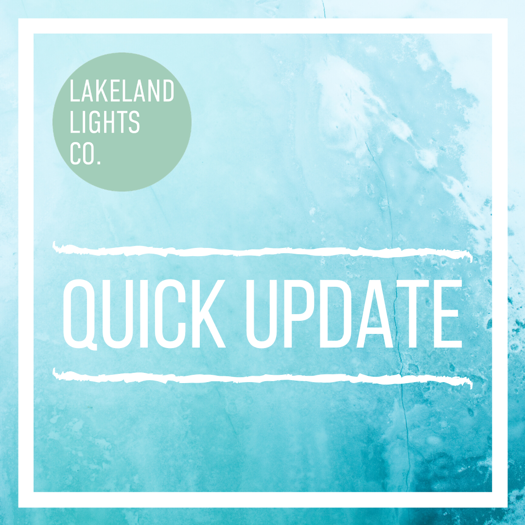 Company Update March 2020 — Lakeland Lights Co. in 2020