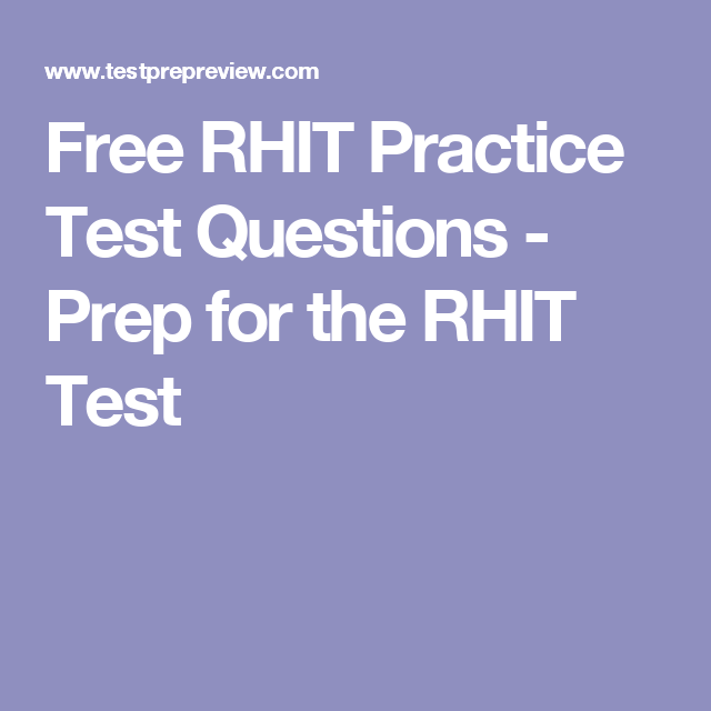 Free RHIT Practice Test Questions - Prep for the RHIT Test | Rhia ...