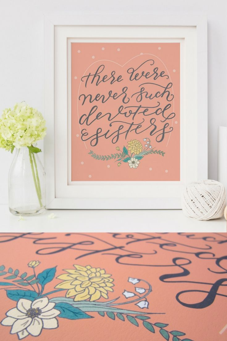 Sisters quote art print. unique christmas gift for sisters! | "|735|1102|?|6709d5eb5251f2a431d0a639fdd0b340|False|UNLIKELY|0.3409591615200043