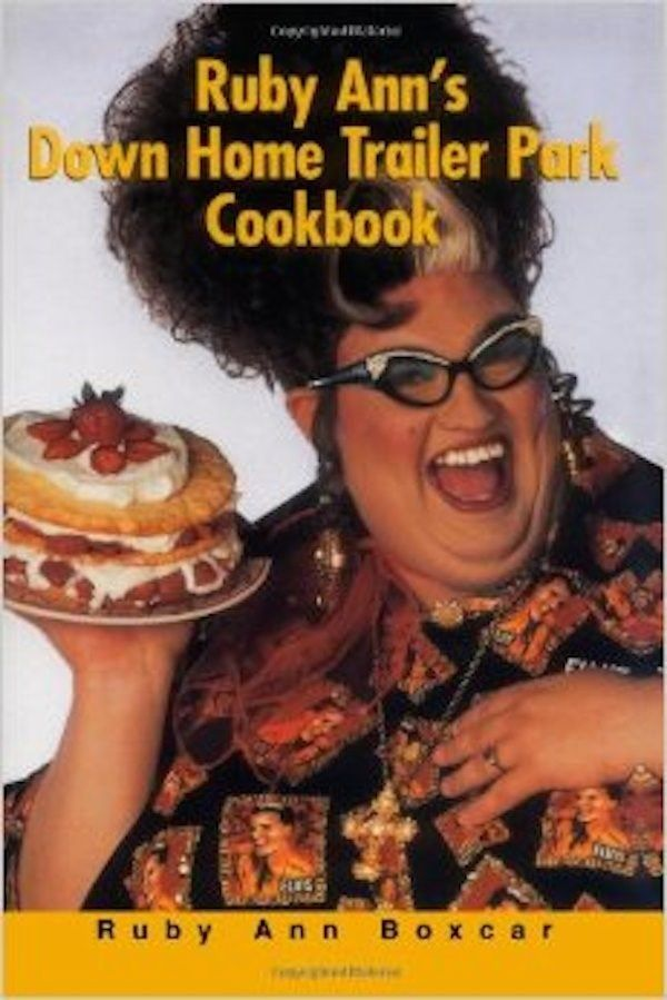 15 weird cookbooks you wont believe exist food photo and food food ruby anns down home trailer park cookbook forumfinder Gallery