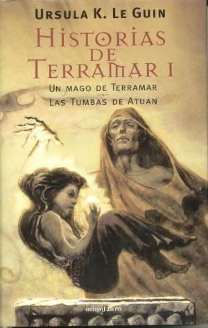 Historias De Terramar 1 Un Mago De Terramar Ursula K Le Guin Portadas De Libros Cuentos De Terramar Novela Fantastica