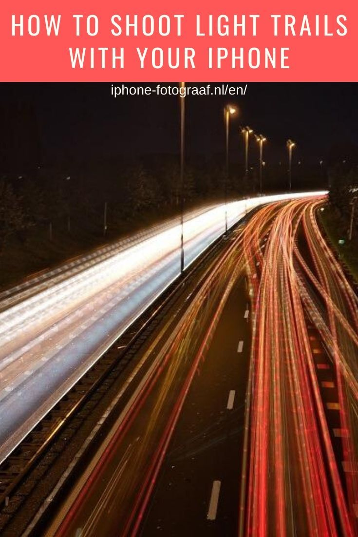 How to shoot light trails on iphone shutter speed