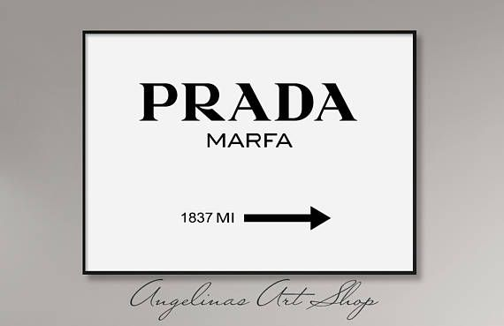 Prada Marfa Wall Art, Fashion Print, Fashion Logo, Fashion Poster ...