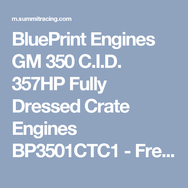 Blueprint engines gm 350 cid 357hp fully dressed crate engines blueprint engines gm 350 cid 357hp fully dressed crate engines bp3501ctc1 free shipping on orders malvernweather Gallery