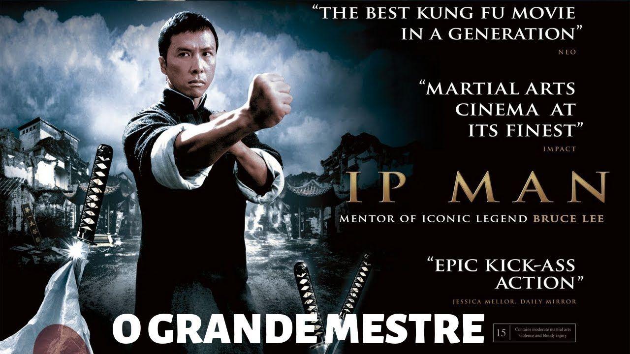 Filme Online Ip Man Bruce Lee O Grande Mestre Filme De Luta