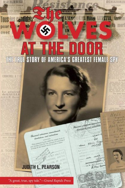 Photo of Wolves at the Door: The True Story of America's Greatest Female Spy|Paperback