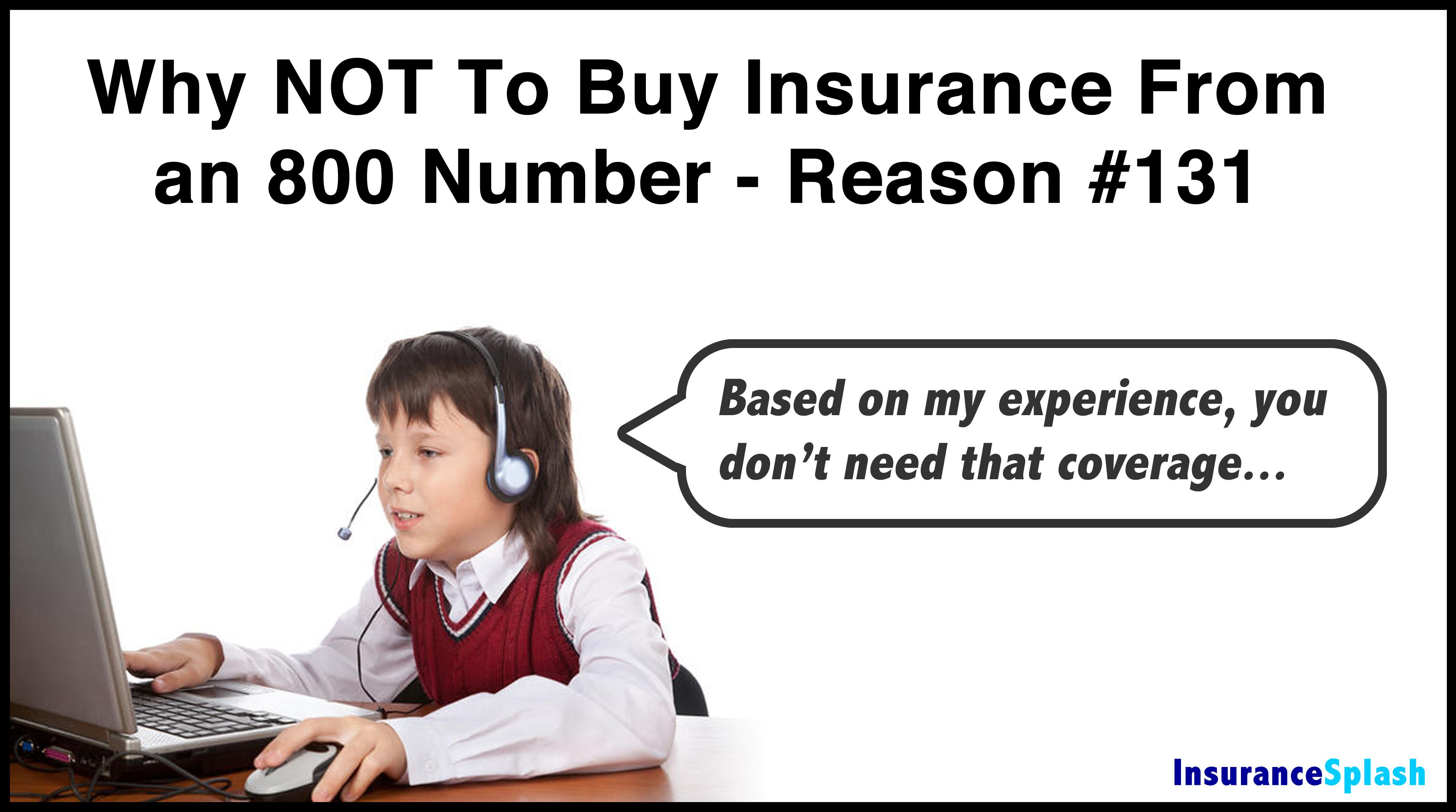 Based On My Many Years Of Insurance Experience Life