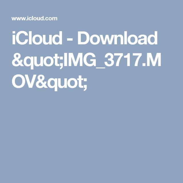 """iCloud - Download """"IMG_3717.MOV"""""""