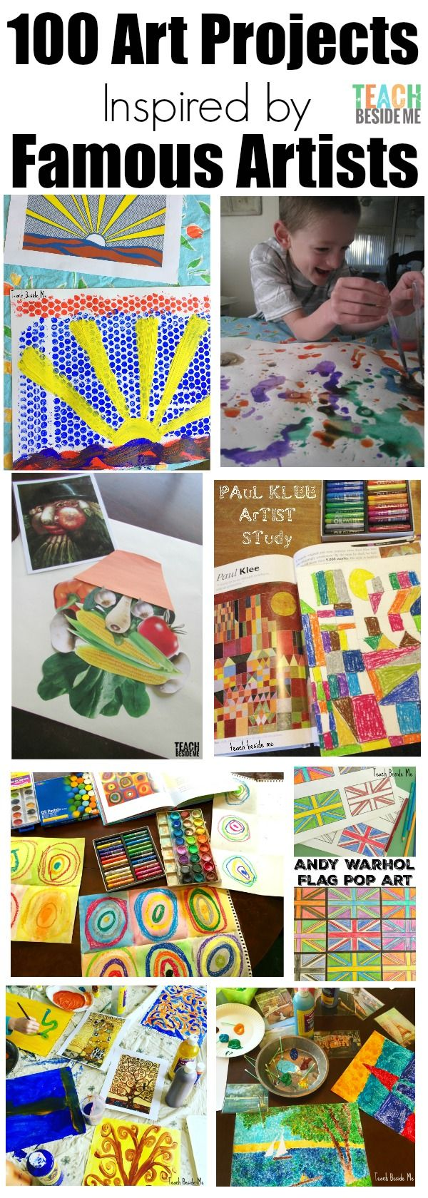 100 Art Projects Inspired By Famous Artists Art History Lessons Homeschool Art Artists For Kids