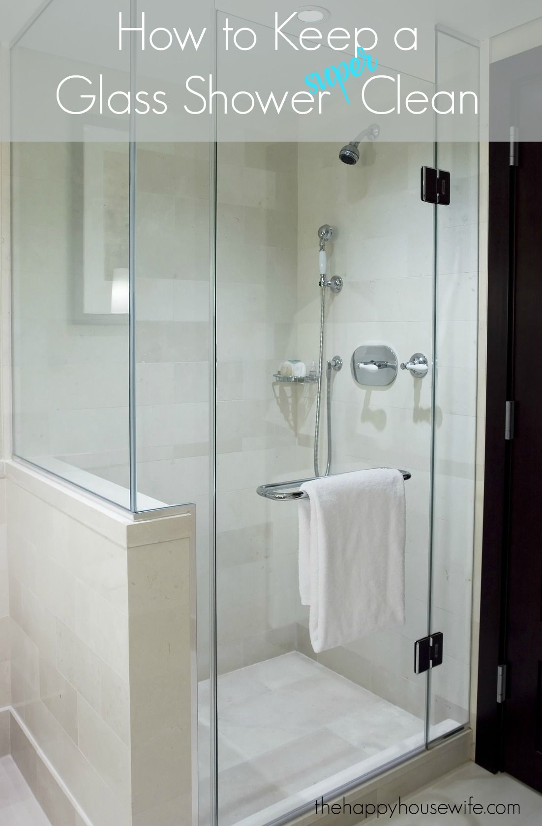 How To Keep A Glass Shower Clean With Images Bathroom Remodel