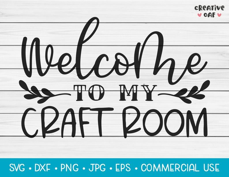 Welcome to My Craft Room  SVG Vector Cutting File. Cute Funny | Etsy