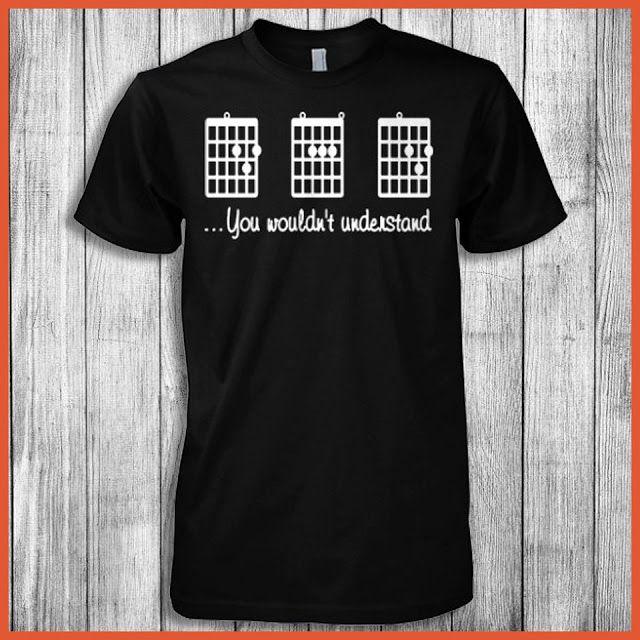 Guitar Dad - You Wouldn\'t Understand T-Shirt | Tee T-Shirt ...