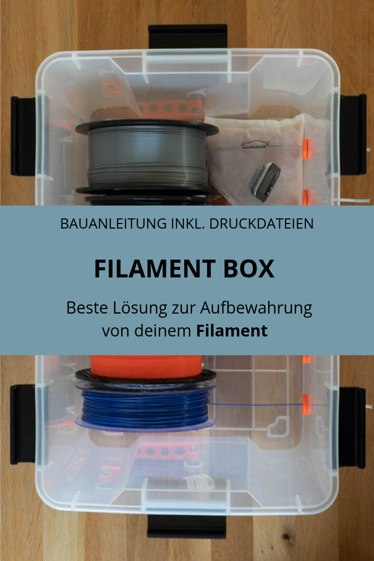 DIY Filament Box selber bauen die ANYBOX 3d drucker