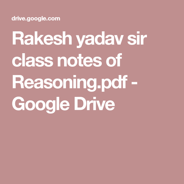 Rakesh yadav sir class notes of Reasoning pdf - Google Drive