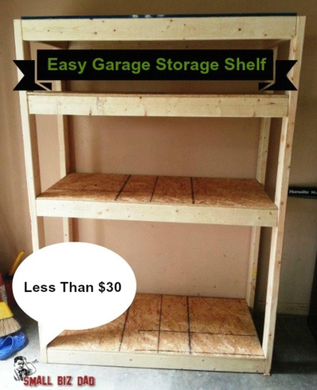 build a cheap garage storage shelf small biz dad 1000 on cheap diy garage organization ideas to inspire you tips for clearing id=56699