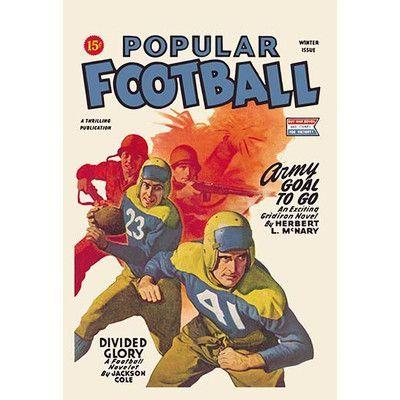 "Buyenlarge Popular Football Vintage Advertisement Size: 66"" H x 44"" W x 1.5"" D"