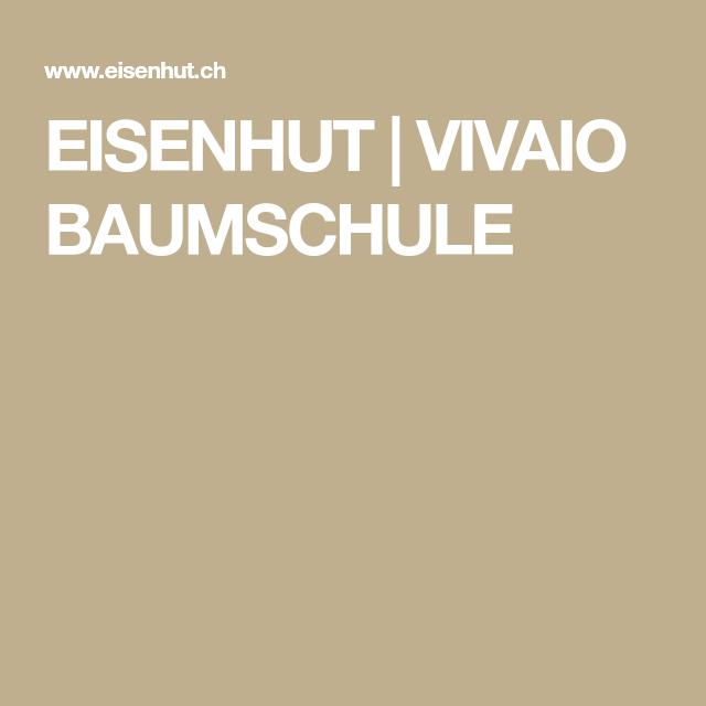 Eisenhut Vivaio Baumschule Baumschule Eisenhut Baum