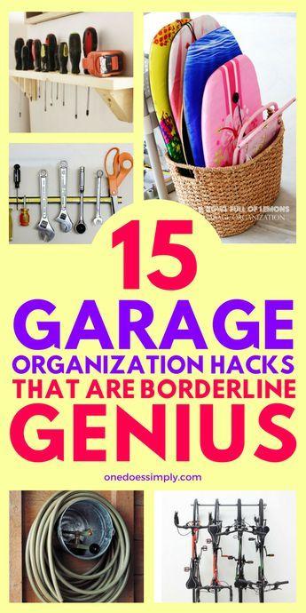 15 Garage Organization Hacks That Are Borderline Genius #summerhomeorganization